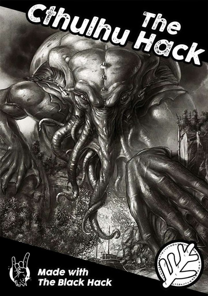 The Cthulhu Hack cover - picture of Cthulhu - Powered by The Black Hack